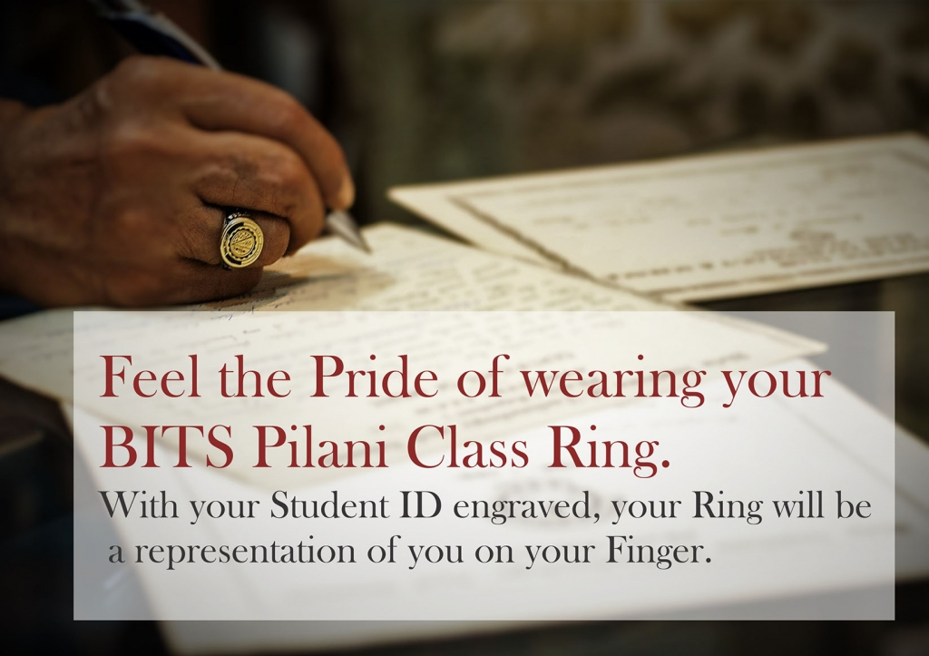 Feel the Pride by wearing your BITS Pilani Class Ring poster